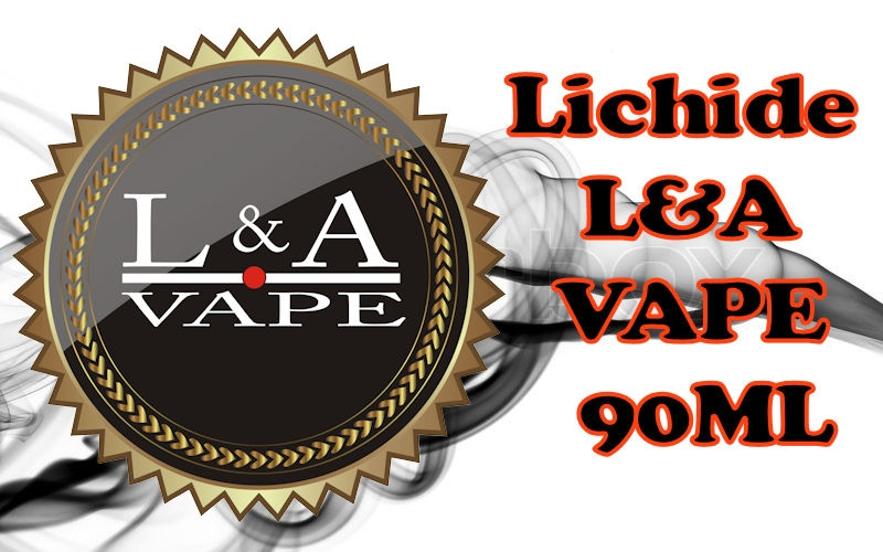 Lichide L&A Vape 90ml